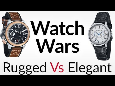 Watch Wars   Elegant Vs Rugged Watches   Which Sub $500 Watch Buy First ...