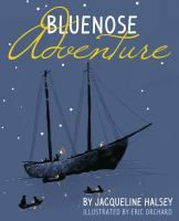 Cover image for Bluenose adventure