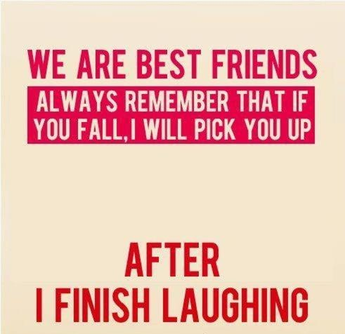 reminds me of my bestie :): Laughing, Best Friends Quotes, Sotrue, Bestfriends, Bffs, Funny Stuff, So True, Beasts, Things
