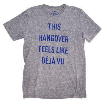 Hangover Déjà Vu T-Shirt  #hangover #dejavu #tshirt #drugs #trip #high #SUPERHIGH