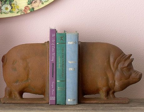 Farm Animals:   Keep shelves from looking like a pigsty with Design Legacy's cast-iron duo.     ($70 for set, Open House Living; 215-922-1415)