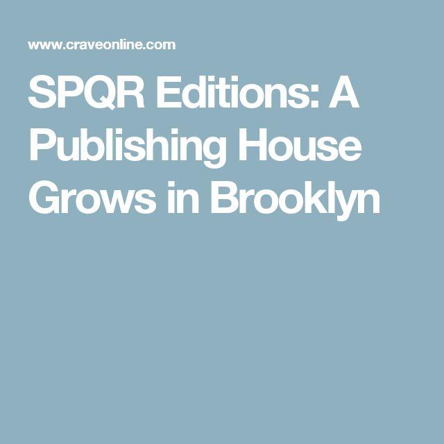 SPQR Editions: A Publishing House Grows in Brooklyn