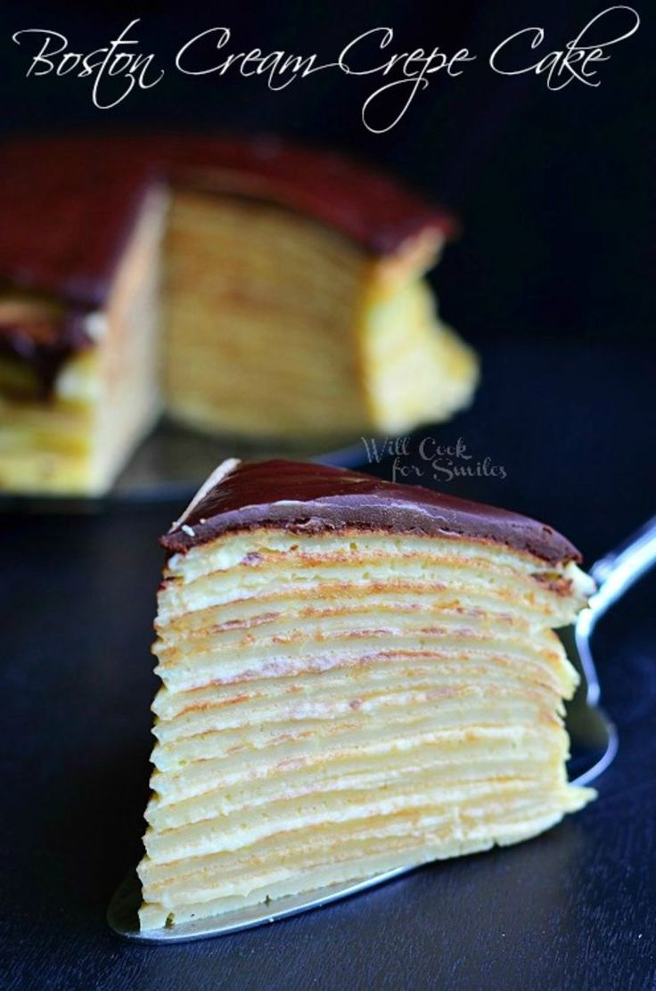 Boston Cream Crepe Cake, it's a cake that has custard layered in between crepes and topped with ganache frosting.   willcookforsmiles.com