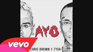 chris brown tyga ayo - YouTube