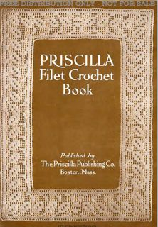 Priscilla Publishing   Free Vintage Crochet Patterns
