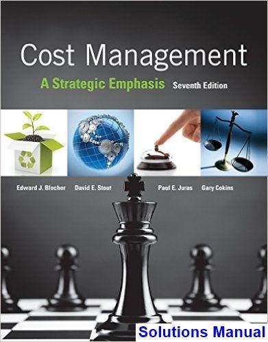 cost management a strategic emphasis 7th edition blocher solutions rh pinterest com Moritz Leuenberger Ruth Metzler