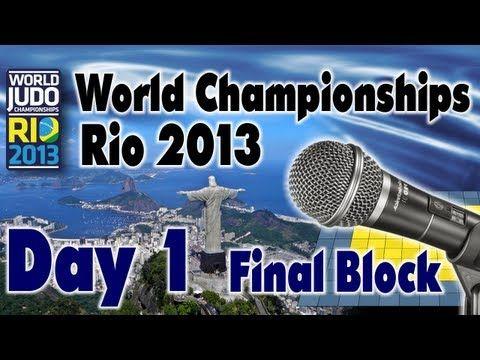 Judo World Championships Rio 2013: Day 1 Final Block