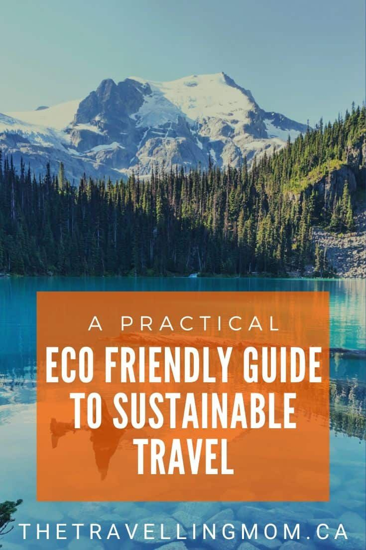 A Practical Eco Friendly Guide To Sustainable Travel In 2020