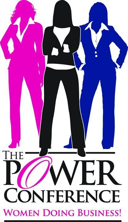 """""""The Power Conference"""" -Women Doing Business!"""