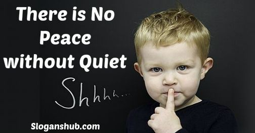 noise-pollution-slogans-there-is-no-peace-without-quiet