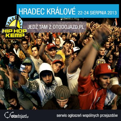 Otodojazd współpracuje z Festiwalem Hip-Hop Kemp 2013 w Hradec Králové #otodojazd #hiphop #hiphopkemp #hradeckralove #festiwal #wspolpraca