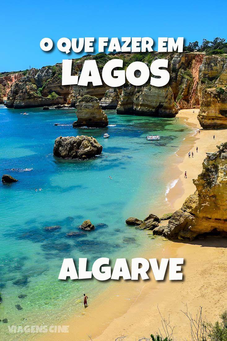 O que fazer em Lagos, Algarve. Essa região ao sul de Portugal reserva praias incríveis, entre elas a Praia de Dona Ana, já considerada a melhor praia do mundo