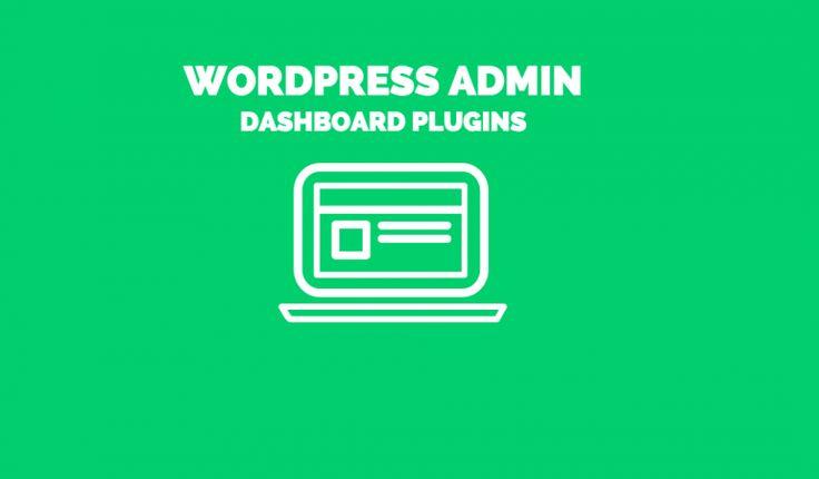 Best #WordPress #DashboardPlugins to Improve the #AdminSection