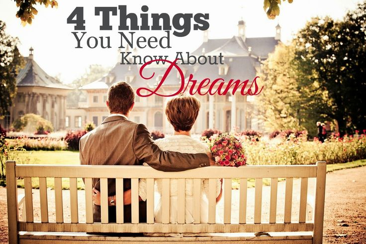 Do you have a dream? Do you feel that dream has died? There are  4 Thing You Need to Know About Dreams