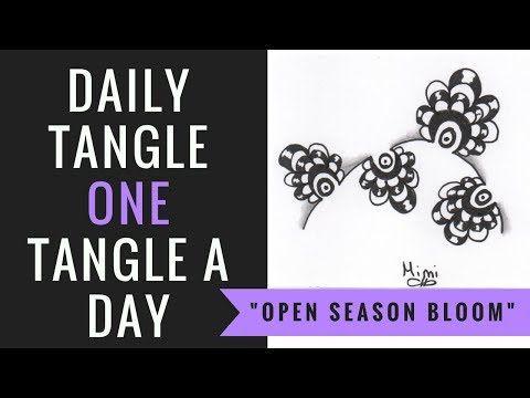 Daily Tangle - Open Season Bloom - YouTube