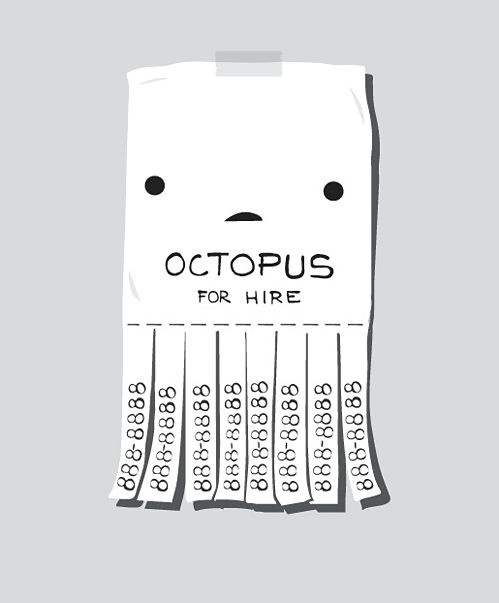 octopus for hire: Commercial Funny, Laughing, Idea, Inspiration, Funny Commercial, Illustration, Random, Humor, Octopuses