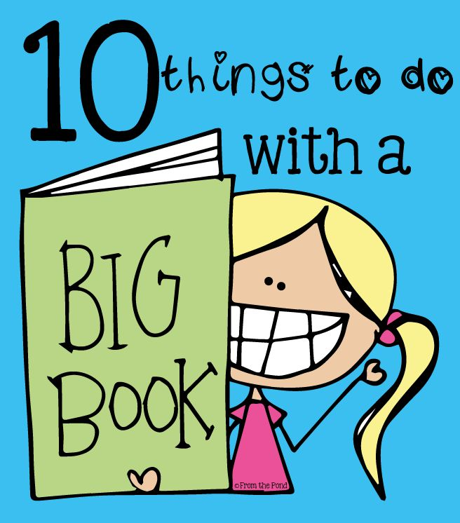 10 Things to do with a Big Book - Frog Spot