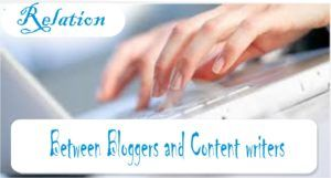 Relation between Bloggers and Content writers
