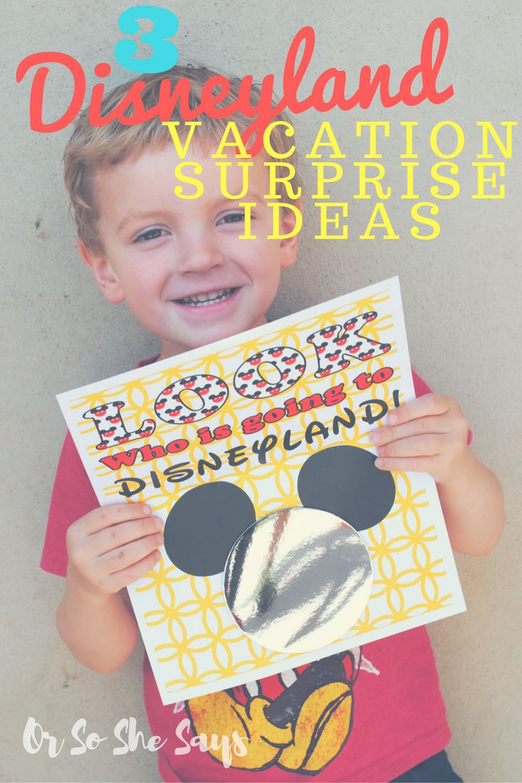 Disneyland Vacation Surprise Printables – Reveal the Big Gift in a Big Way!
