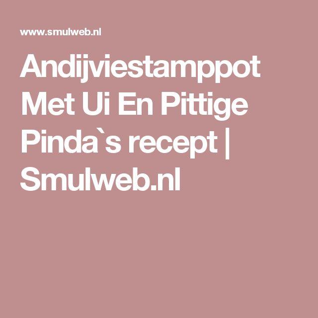 Andijviestamppot Met Ui En Pittige Pinda`s recept | Smulweb.nl