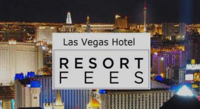 Las Vegas Hotel Resort Fees--list of hotels that DO and DON'T charge a resort fee daily