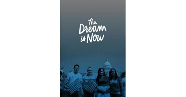 the dream is now documentary