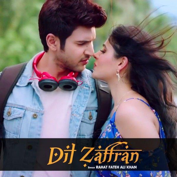 DIL ZAFFRAN LYRICS - Rahat Fateh Ali Khan | Shivin Narang | Rahat fateh ali  khan, Romantic song lyrics, Lyrics