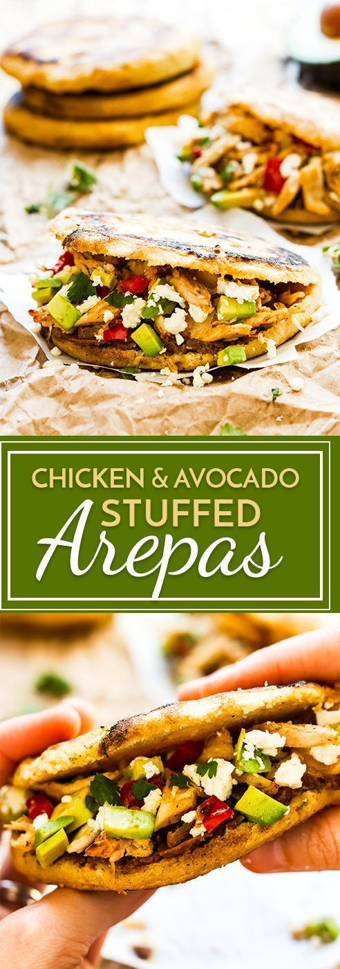 Chicken & Avocado Stuffed Arepas