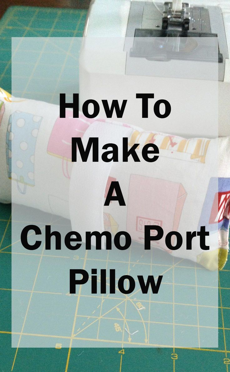Make a chemo port pillow from fabric scraps! They are not