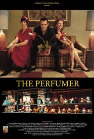 The perfumer is a madcap comedy guaranteed to change the way you smell perfume. Edward Pinchbeck (Jimeoin), Daisy (Iona Brindle), Millicent Hedgerow (Diane Carlson), Roland Kemp (Gregor von Bismarck).