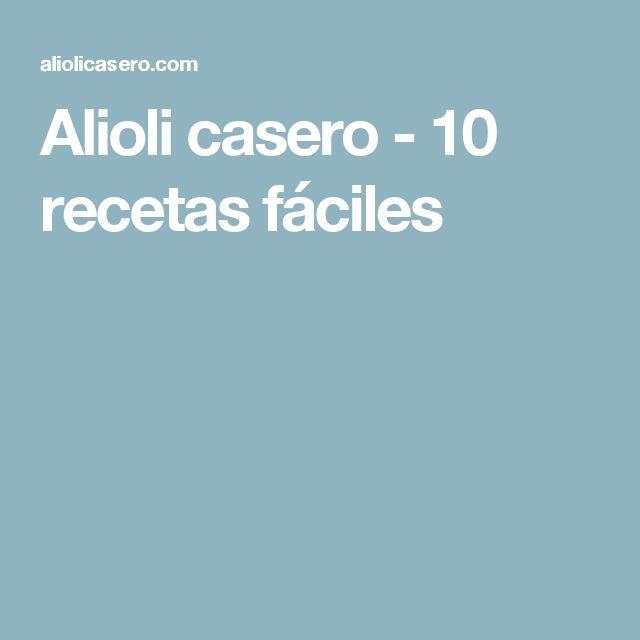 Alioli casero - 10 recetas fáciles