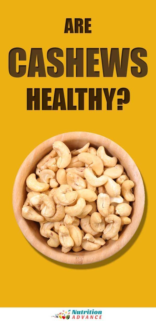 The Benefits And Drawbacks Of Cashew Nuts Nutrition Are Cashews Healthy Cashews Benefits