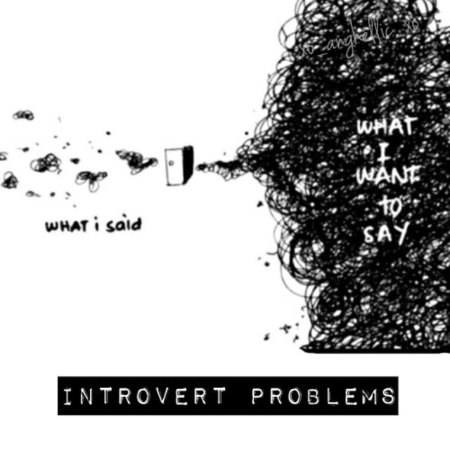 Introvert problems: When you have SO MUCH to say, but you can't do it.  http://www.playbuzz.com/madisonhooper10/19-awkward-moments-that-every-introvert-has-experienced?utm_source=facebook.com&utm_medium=page-posts&utm_campaign=19-awkward-moments-that-every-introvert-has-experienced