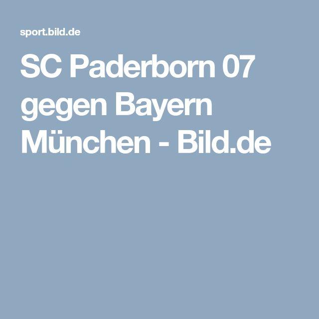 SC Paderborn 07 gegen Bayern München     -  Bild.de