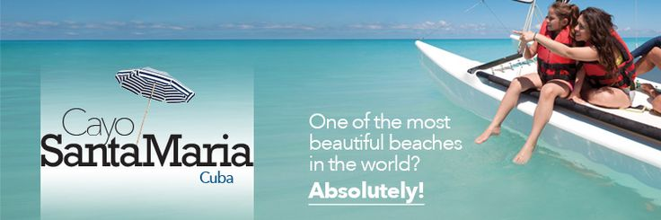 Cuba! Cayo Santa Maria Vacation Packages | Cayo Santa Maria Packages