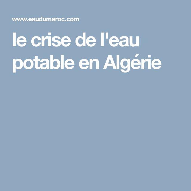 le crise de l'eau potable en Algérie