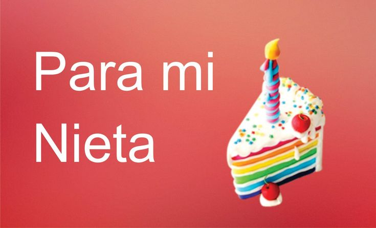 Frases de cumpleaños para mi Nieta Facebook: https://www.facebook.com/pages/Frases... Pagina: http://www.frasesypoesia1.blogspot.com/ Twitter: https://twitte...
