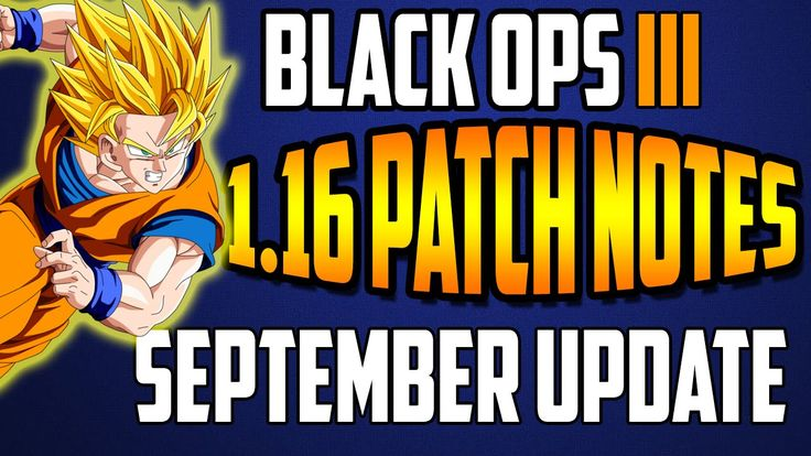 BLACK OPS 3 1.16 UPDATE PATCH NOTES ( SEPTEMBER 2016 )