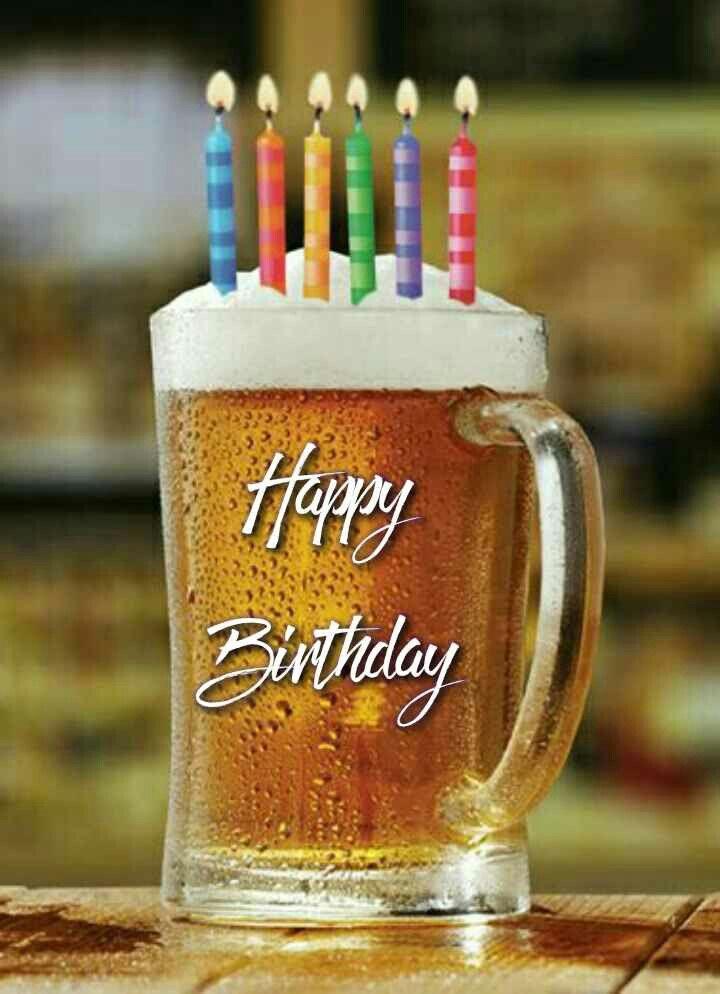 Happy Birthday Happy Birthday Wishes Cards Beer Birthday Happy Birthday Beer