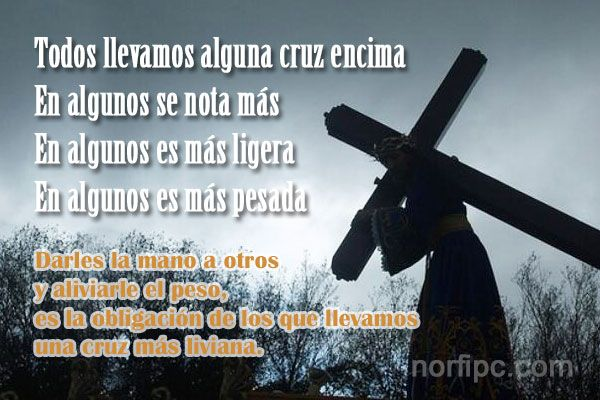 Todos llevamos alguna cruz encima, en algunos se nota más ...