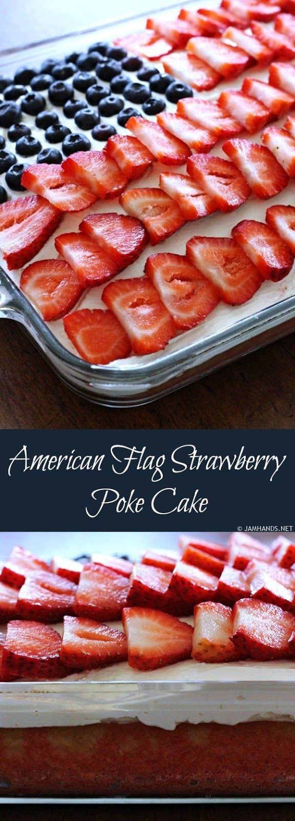 Jam Hands: American Flag Strawberry Poke Cake