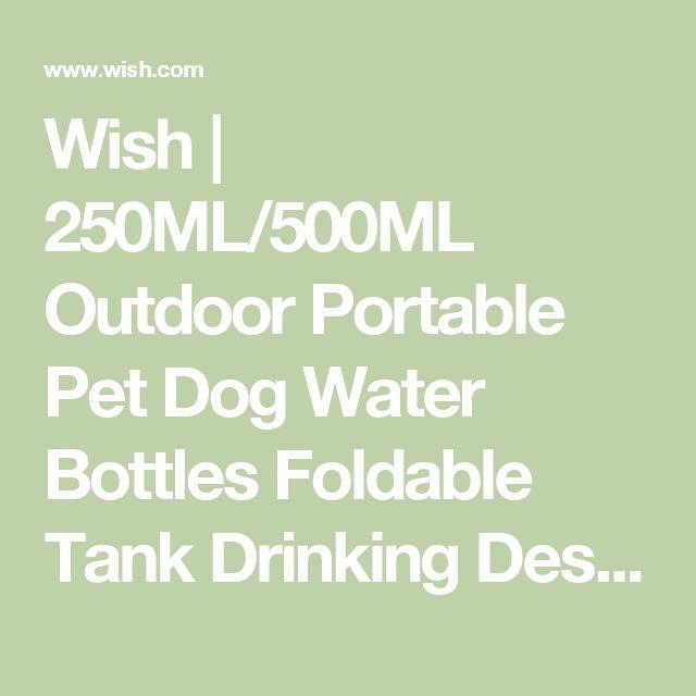 250ml Outdoor Portable Pet Dog Water Bottles Foldable Tank: Best 25+ Dog Water Bowls Ideas On Pinterest