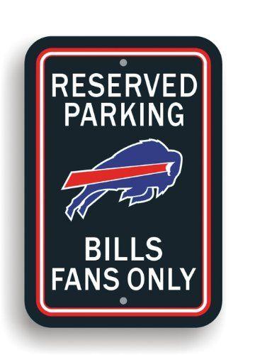 NFL Buffalo Bills Plastic Parking Sign - http://shop.sportsfanplayground.com/shop.php?k=B0025L782A=searchwithin%7C6478%7C374277011