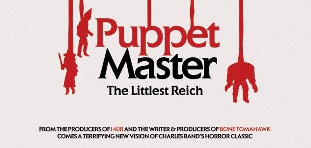 'Puppet Master' reboot is being written by S. Craig Zahler (Bone Tomahawk)