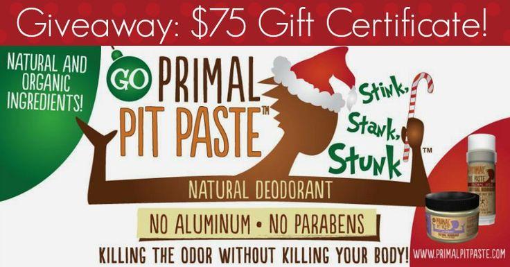 Primal Pit Paste $75 Gift Certificate! www.thepaleomama.com