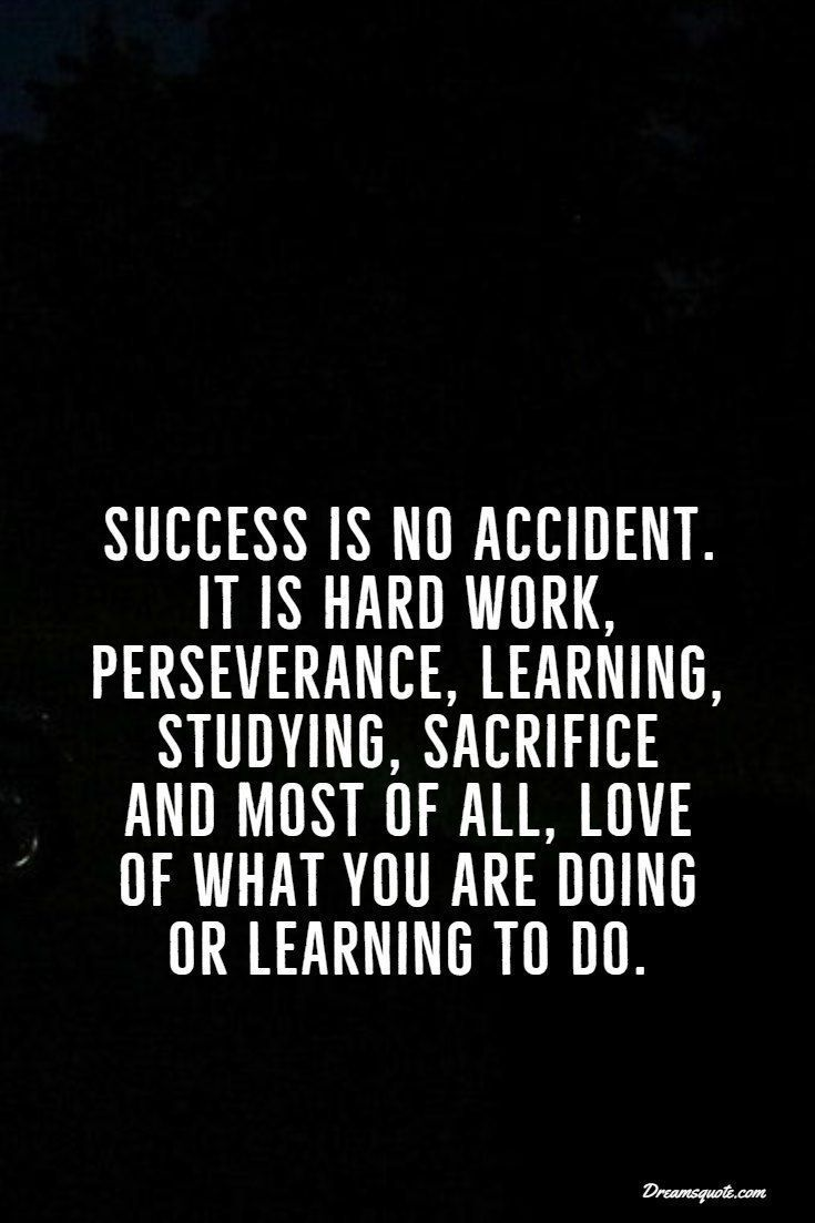 38 Motivational Inspirational Quotes For Success In Life 33 Hard Work Preservance Lear Success Quotes And Sayings Inspirational Quotes Motivation Work Quotes