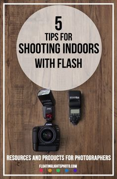 5 tips for shooting indoors with flash | Floating Lights Photography…