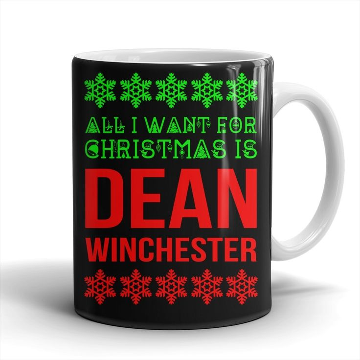 All I Want For Christmas Is Dean Winchester - Mug