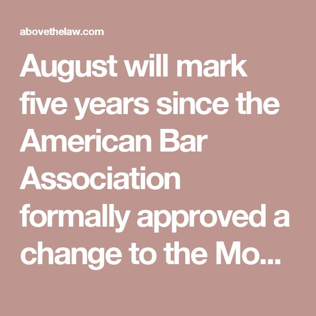 August will mark five years since the American Bar Association formally approved a change to theModel Rules of Professional Conductto make clear that lawyers have a duty to be competent not only in the law and its practice, but also in technology. As of this writing, 27 states have adopted this duty of technology competence.