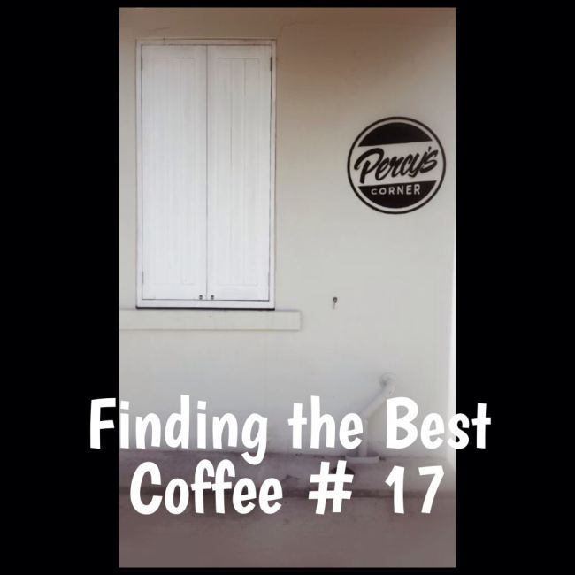 Finding the Best Coffee – Percy's #17 « Mother Hubbard's Cupboard